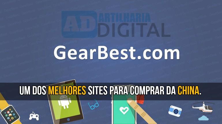 GearBest - Um dos melhores sites para comprar da China.