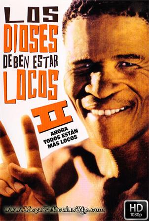 Los Dioses Deben Estar Locos 2 [1080p] [Latino-Castellano-Ingles] [MEGA]