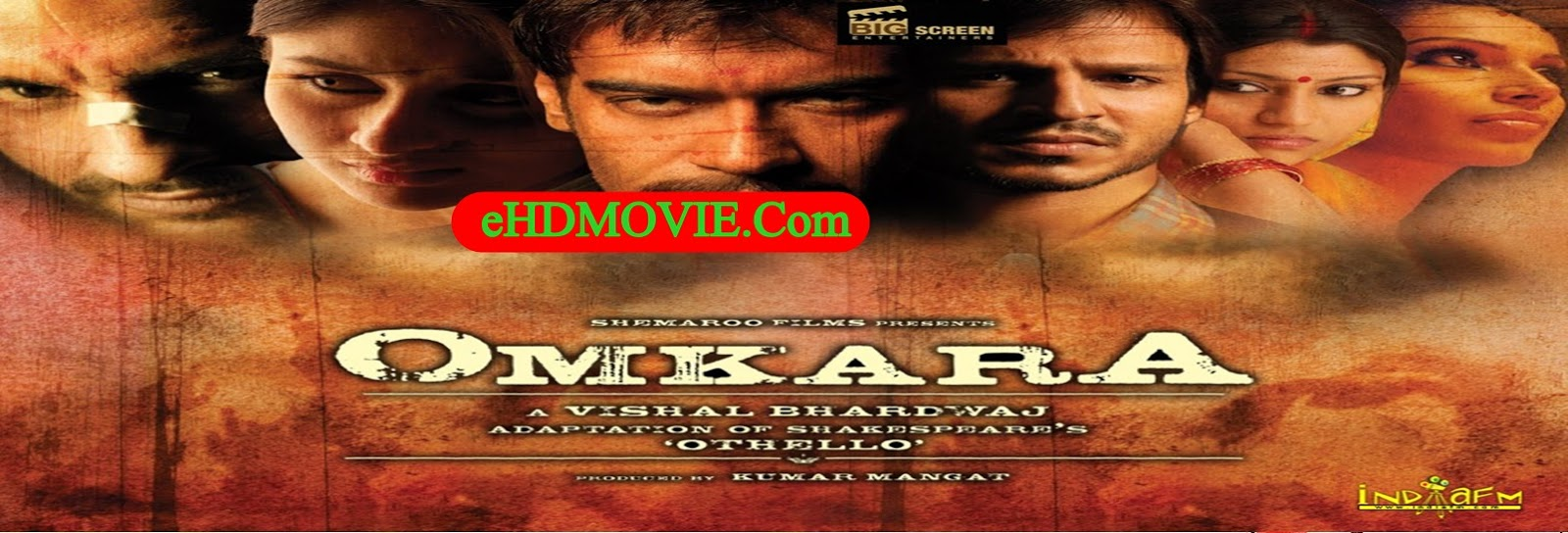 Omkara 2006 Full Movie Hindi 720p - 480p ORG BRRip 450MB - 1.2GB ESubs Free Download