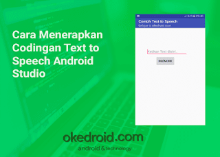 Cara Menerapkan Codingan Text to Speech Android Studio