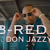 B-Red ft. Don Jazzy - E Better | Video