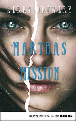 Neuerscheinungen im Februar 2018 #3 - Marthas Mission von Kerry Drewery