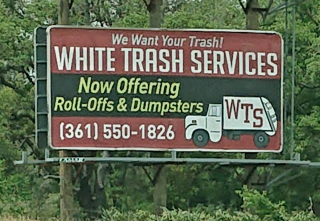 We want your trash! White trash services. Now offering roll-offs and dumpsters.