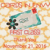 Cards in Envy Thank You Challenge~First Class Badge Winner