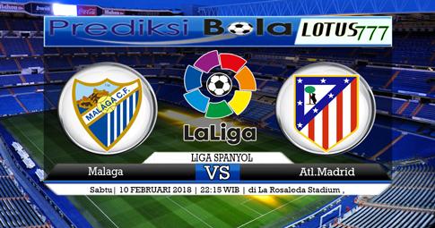 PREDIKSI  SKOR  Malaga vs Atl. Madrid  10 Februari 2018