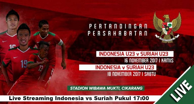 live streaming indonesia vs suriah 16 november 2017