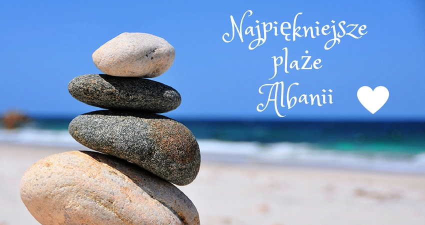 piaszczyste plaże w Albanii