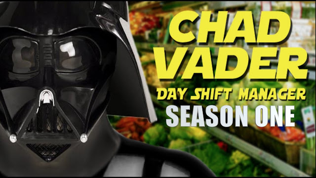 Chad Vader Day Shift Manager