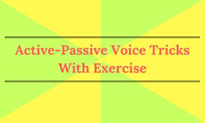 Active Passive Voice Tricks With Exercise Bankexamstoday