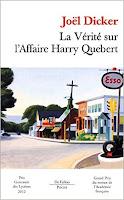 La Vérité sur l'Affaire Harry Québert, de Joël Dicker
