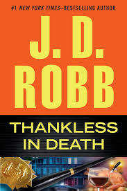 Book Review:  Thankless In Death by J.D. Robb