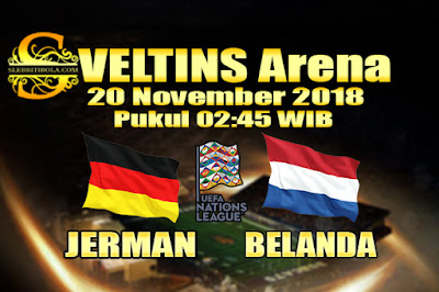 Judi Bola Dan Casino Online - Prediksi Pertandingan UEFA Nations League Jerman Vs Belanda 20 November 2018