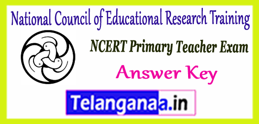 NCERT National Council of Educational Research Training PRT Answer Key 2017 Expected Cutoff Result