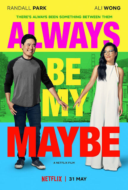 WATCH: Netflix Launches the Trailer for Its  Exclusive RomCom ALWAYS BE MY MAYBE