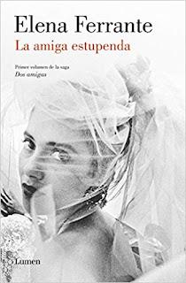 La Amiga Estupenda (Dos amigas 1)- Elena Ferrante