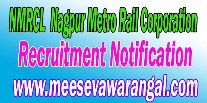 NMRCL (Nagpur Metro Rail Corporation) Recruitment Notification 2016 metrorailnagpur.com