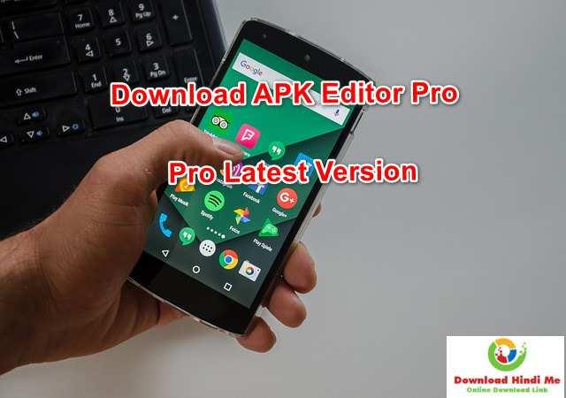Download APK Editor Pro Latest Version