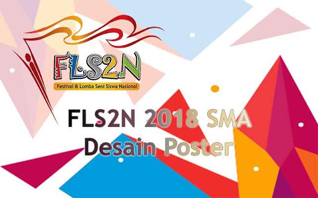 FLS2N SMA 2018 - Desain Poster