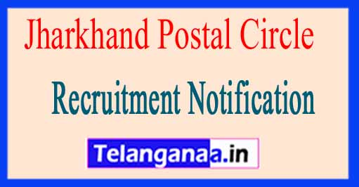 Jharkhand Postal Circle Recruitment Notification 2017