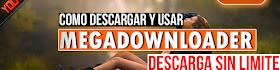 Como Descargar y Usar MegaDownloader v1.7 | EL MEJOR Gestor de Descargas para MEGA