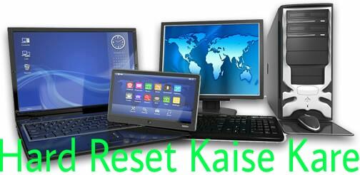 Computer-Me-Hard-Reset-Kaise-Karte-Hai