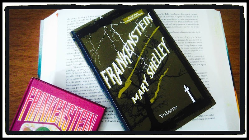 [RESENHA #412] FRANKENSTEIN - MARY SHELLEY