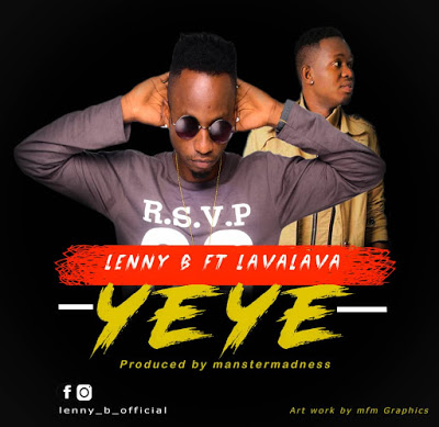 Download Mp3 | Lenny B ft Lava lava - Yeye