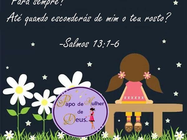 Devocional da Noite, Salmos 13