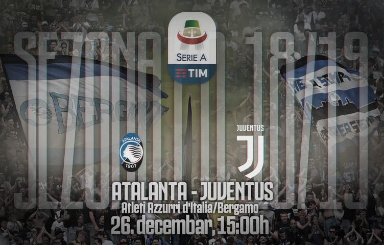 Serie A 2018/19 / 18. kolo / Atalanta - Juventus, srijeda, 15:00h