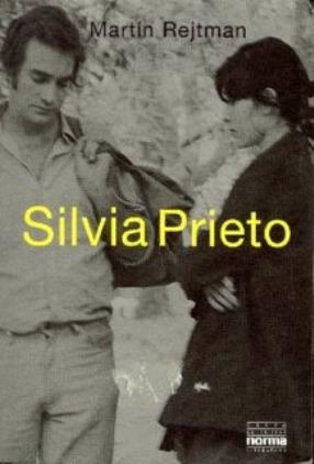 Silvia Prieto – Martin Rejtman
