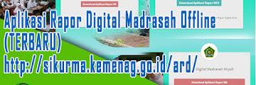 Aplikasi Rapor Digital Madrasah Offline (TERBARU) http://sikurma.kemenag.go.id/ard/