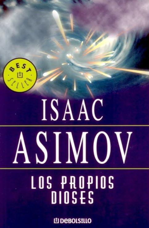 Los Propios Dioses, Isaac Asimov