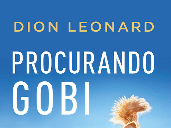 [Resenha] Procurando Gobi, de Dion Leonard e HarperCollins Brasil