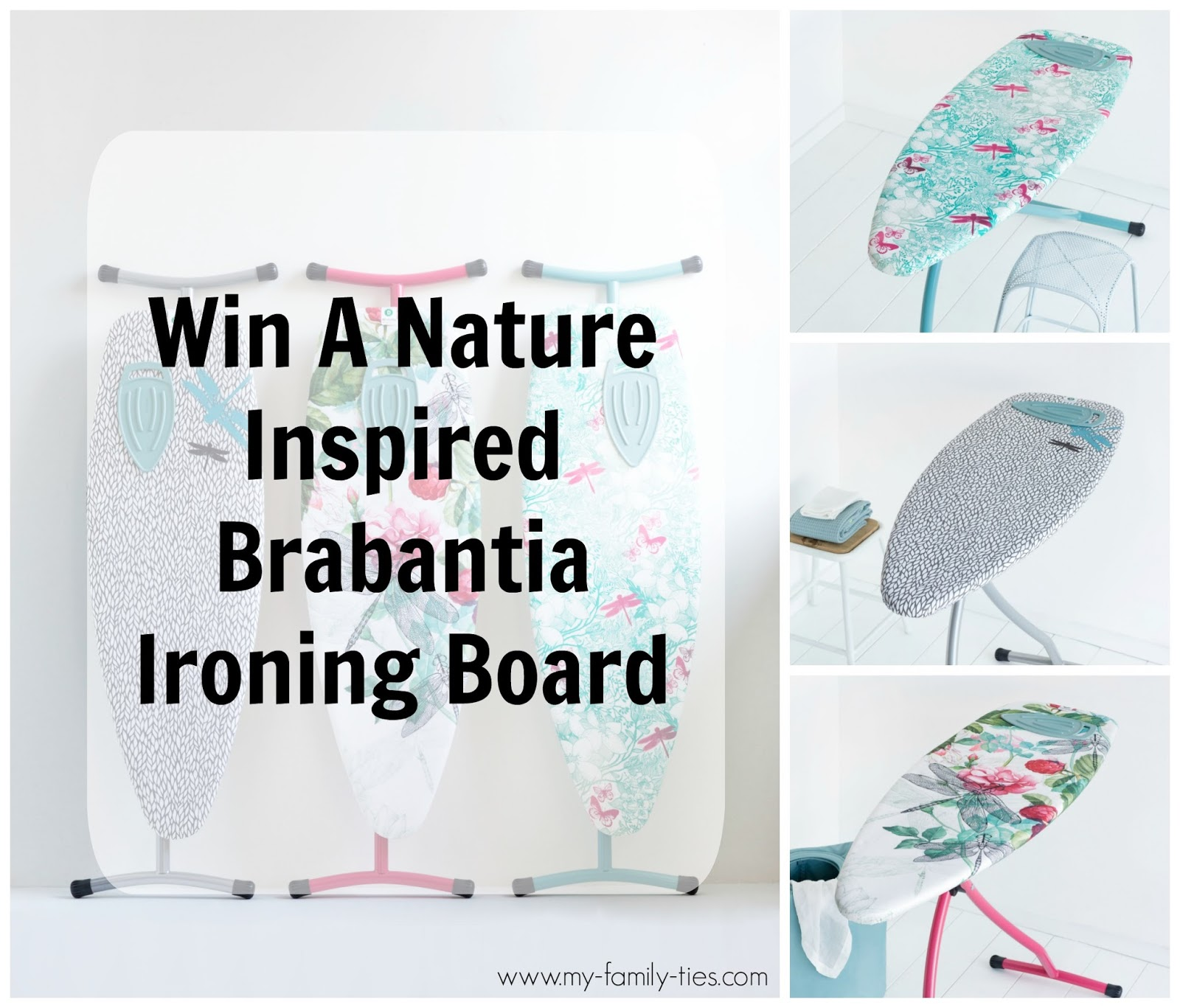 Giveaway To Win a Nature Inspired Brabantia Ironing BoardWith My Family Ties Blog www.my-family-ties.com