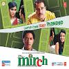 Mirch (2010) Hindi Movie All Songs Lyrics