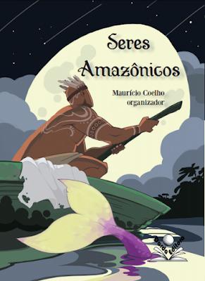 Seres amazônicos, de Maurício Coelho