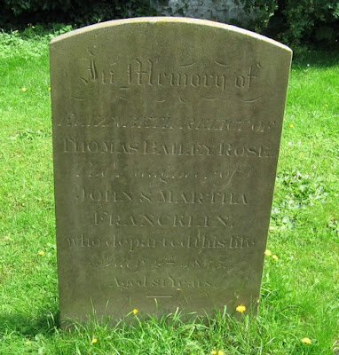 headstone-with-inscription-as-caption-Elizabeth-Rose-Thomas-Bailey-Rose-John-and-Martha-Francklin