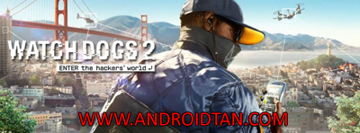 Download Watch Dogs 2 Game PC + Update Full Version Terbaru 2017