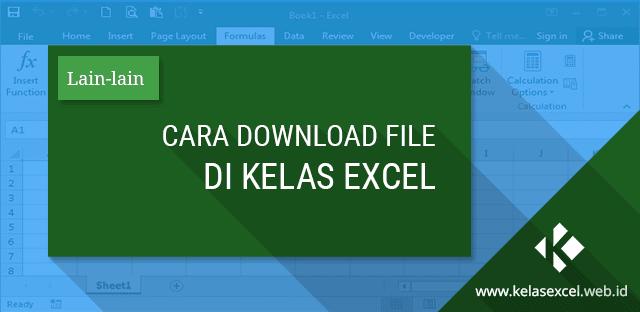 Panduan Download File Kelas Excel