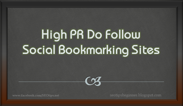 High Page Rank Do Follow Social Bookmarking Site List 2016
