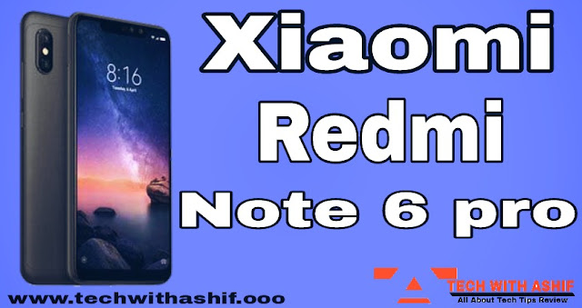 Xiaomi Redmi Note 6 pro Lauched with 4 camera