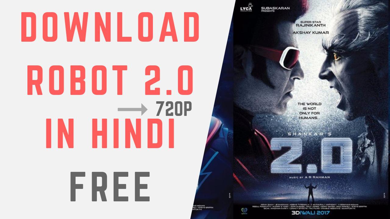 Movie Khorr Download Robot 2 0 Full Movie In Hindi Free 720p