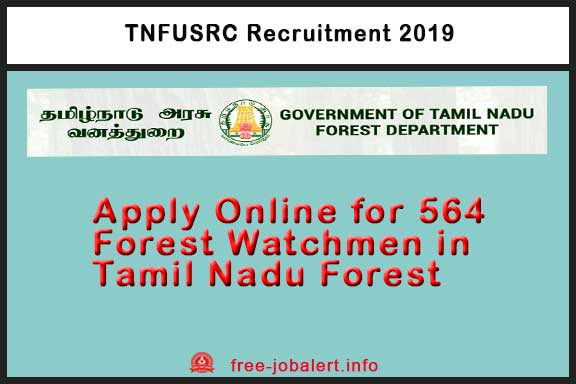 TNFUSRC Recruitment 2019: Apply Online for recruitment of Forest Watcher in Tamil Nadu Forest Department