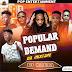 HOT DJ MIX MIXTAPE : POPULAR DEMAND  ||DJ NAIRA