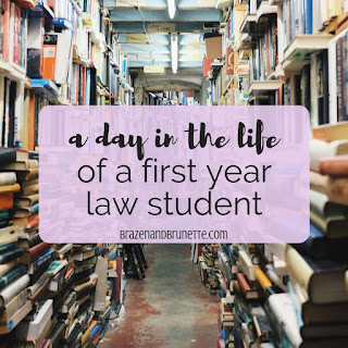 A typical day in the life of a law student. Normal day in law school. What it's like to be a law school student. How often law students read. What an average day in law school is like. How many hours a day you study in law school. What to expect as a 1L in law school. What to expect your first year of law school. What law school really is like. Real life law school. Law school schedule example. Typical first year of law school. law school advice. law school blog. law student blogger | brazenandbrunette.com