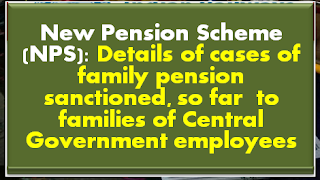 new-pension-scheme-nps-details-of-cases-of-family-pension-sanctioned