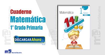 Cuaderno Matemática 1 ° Grado Primaria