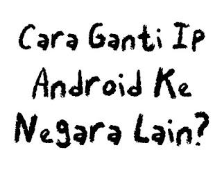 Cara-Ganti-IP-Address-di-Android