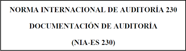 NIA-ES 230 Documentación auditoría