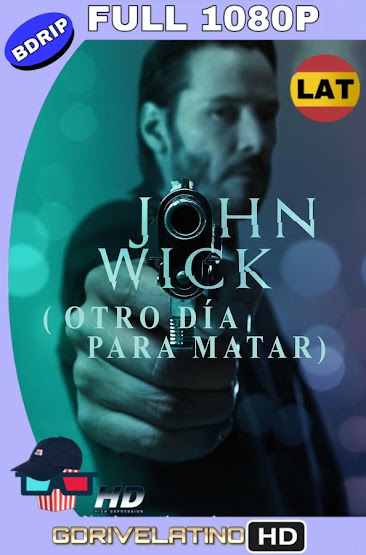 John Wick (2014) BDRip 1080p Latino-Ingles MKV